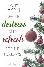 destress and refresh for the holidays