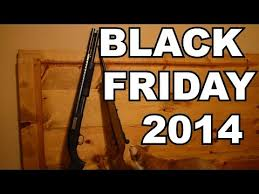 black friday dicksporting goods black friday firearms buyers guide 2014 youtube