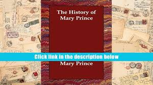 audiobook the history of mary prince mary prince full book video