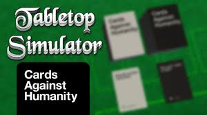 cards against humanity stores horrible tabletop simulator cards against humanity mod