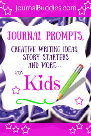 Creative Writing Prompts For Kids Worksheets Journal Prompts Creative Writing Ideas Story Starters And More