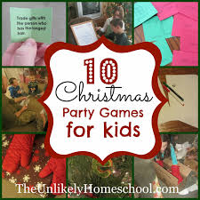 the unlikely homeschool 10 christmas party games for kids