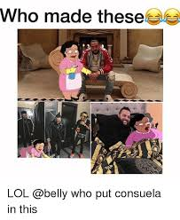 Consuela Meme - who made these lol who put consuela in this funny meme on me me