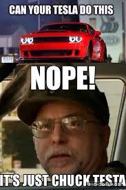Dodge Memes - dodge demon vs tesla vs chuck testa