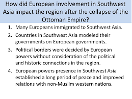 Fall Of The Ottomans Reasons For Conflict And Change Southwest Asia Middle East Ppt