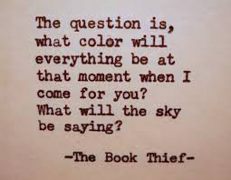book thief quote literary quote color sky poetryboutique