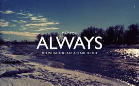 Quote About Daily Quotes Quote About May Always Afraid
