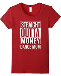 Funny Meme T Shirts - spring savings on women s straight outta money dance mom funny meme