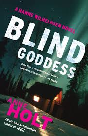 blind goddess book by anne holt tom geddes official publisher
