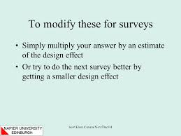 design effect in survey scot exec course nov dec 04 ambitious title confidence intervals