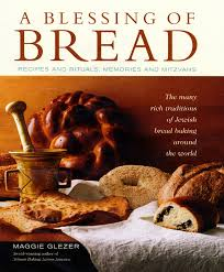 a blessing of bread the many rich traditions of jewish bread