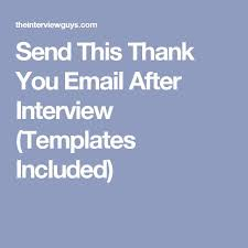 best 25 thank you after interview ideas on pinterest interview
