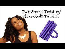 stranded rods hairstyle two strand twist w flexi rods tutorial youtube healthy hair
