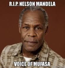 Nelson Meme - r i p nelson mandela voice of mufasa make a meme