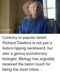 Richard Dawkins Meme Theory - unique richard dawkins meme theory 28 images richard dawkins and the