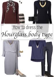 dressing for your body type u2013 how to dress the hourglass shape for