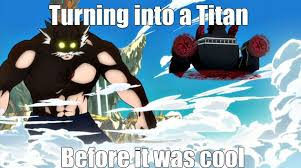 Funny Attack On Titan Memes - 8 funny fairy tail anime memes