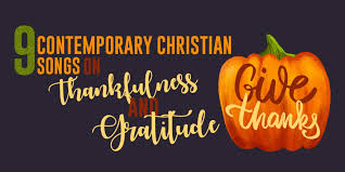 contemporary christian songs on thankfulness and gratitude
