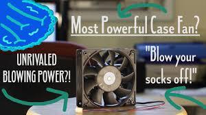 high cfm case fan most powerful case fan pc fan on steroids review w 0