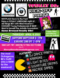 lexus houston katy freeway tonight is bmw west u0027s whyplash kick off party for all things 80s