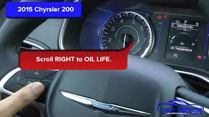 chrysler 200 check engine light 2015 2015 chrysler 200 oil light reset service light reset youtube