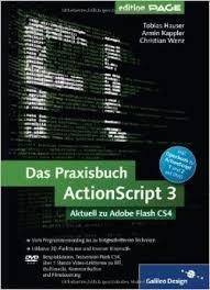 galileo design das praxisbuch actionscript 3 aktuell zu adobe flash cs4 galileo