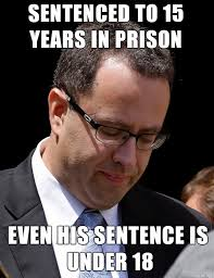 Prison Memes - jared fogle has been sent to prison meme on imgur