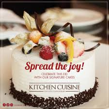 kitchen cuisine kitchen cuisine delectable range of eid cakes available