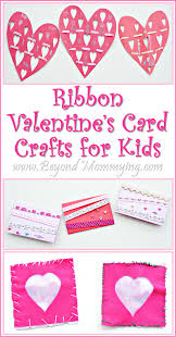 ribbon valentine u0027s card crafts for kids beyond mommying