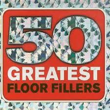 50 greatest floor fillers various artists songs reviews