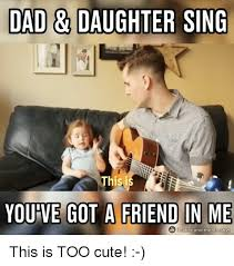 Funny Daughter Memes - cute father daughter memes father best of the funny meme