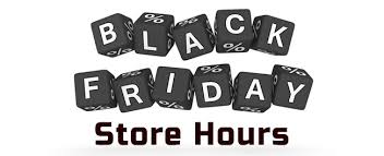 2015 black friday store opening times hours