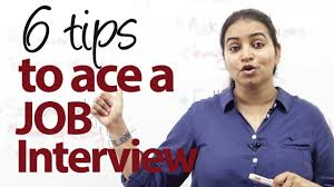 for a job interview 6 tips to ace a job interview job interview skills youtube