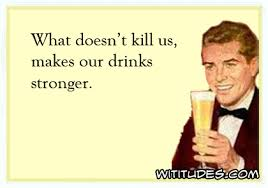 E Card Memes - what doesn t kill us wititudes
