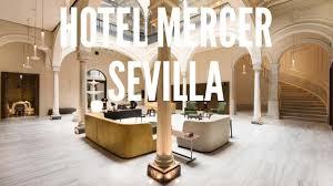hotel mercer seville spain the best images of mercer sevilla