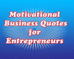 quote meaning business motivational business quotes for entrepreneurs youtube