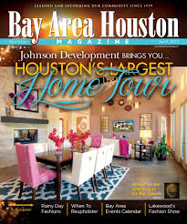 Home Fashion Design Houston by Bay Area Houston Magazine December 2015 By Bay Group Media Issuu