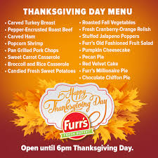 thanksgiving specials furr s fresh buffet