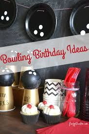 Diy Bowling Favors by Bowling Birthday Tips And Ideas Bowling Ideas And