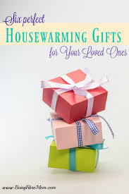 Inexpensive Housewarming Gifts by Six Perfect Housewarming Gifts For Your Loved Ones Being Fibro Mom