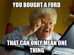 Ford Owner Memes - owners