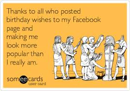 ecards free birthday thanks to all who posted birthday wishes to my page and