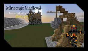 siege minecraft minecraft siege weapons tutorial part 5 of 5 how to