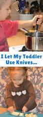 i let my toddler use knives and my kindergartner cook at the stove