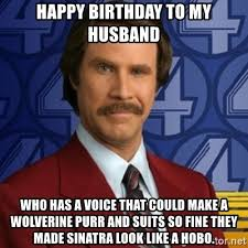 Happy Birthday Husband Meme - happy birthday to my husband who has a voice that could make a