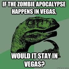 Meme Zombie - philosoraptor meme zombie in vegas comics and memes