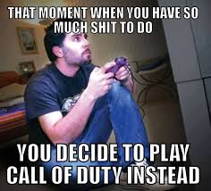 Playing Cod Text Memes Com - always do this 皓 video game memes gaming pc set ups