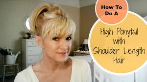 utube bump hair in a bob how to do a high ponytail with shoulder length hair youtube