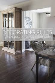 rules of home design home decor simple home decorating rules excellent home design