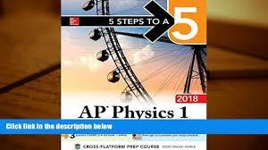 read online 5 steps to a 5 ap physics 1 algebra based 2018